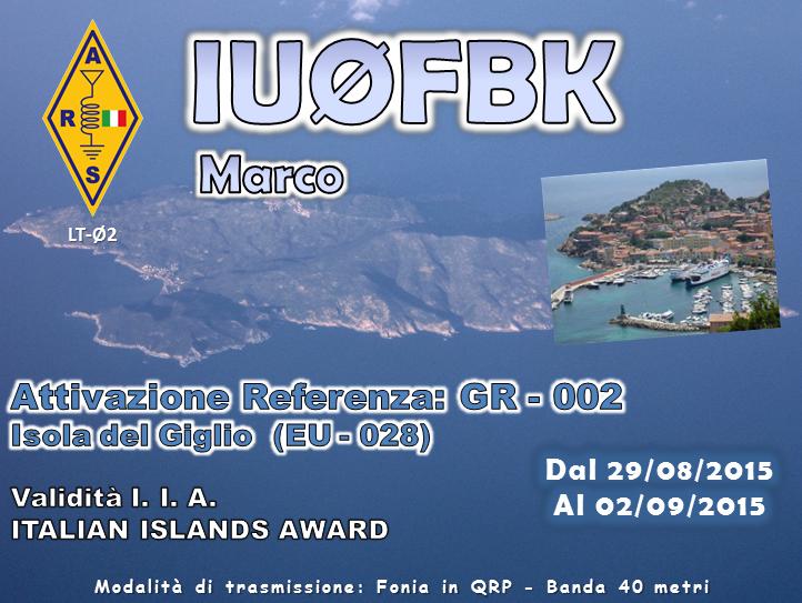 Κύκλος A.R.S. LT-02 – Attivazione IOTA / IIA: Isola del Giglio (GR)