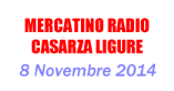 3° Exporadio Casarza: Casarza Ligure – 8/11/2014